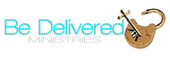 BE DELIVERED MINISTRIES